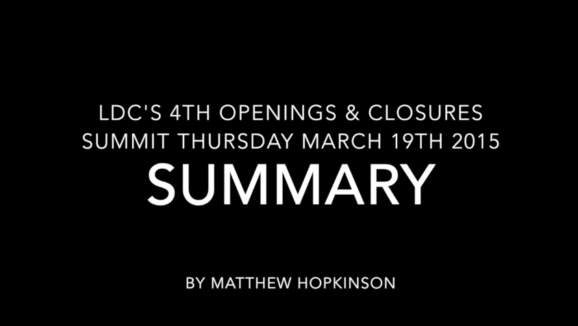Openings_and_Closures_H2_2014_Summit_Summary_Video